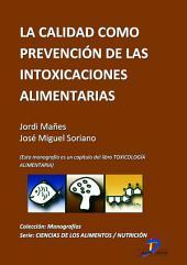 La calidad como prevención de las intoxicaciones alimentarias: Toxicología alimentaria