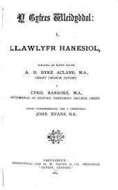 Y cyfres wleidyddol: i., Llawlyfr hanesiol, seiliedig ar waith Seisnig A.H. Dyke Acland, M.A., Christ Church, Oxford, a Cyril Ransome, M.A., Professor of history, Yorkshire College, Leeds