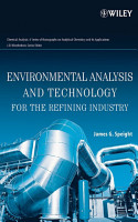 Environmental Analysis and Technology for the Refining Industry PDF