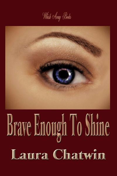 Download Brave Enough to Shine Book