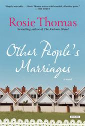 Other People's Marriages: A Novel