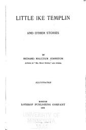Little Ike Templin: And Other Stories