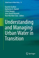 Understanding and Managing Urban Water in Transition PDF