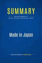 Summary: Made in Japan: Review and Analysis of Morita, Reingold and Shimomura's Book