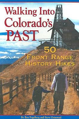 Walking Into Colorado s Past PDF