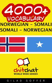 4000+ Norwegian - Somali Somali - Norwegian Vocabulary