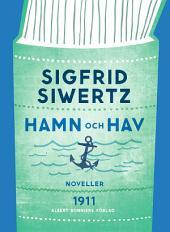 Hamn och hav: Valda noveller