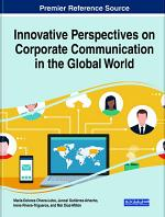 Innovative Perspectives on Corporate Communication in the Global World