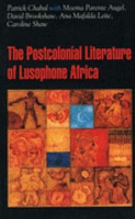 The Post colonial Literature of Lusophone Africa PDF