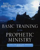 Basic Training for the Prophetic Ministry PDF