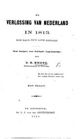 De Verlossing van Nederland in 1813, eene halve eeuw later herdacht