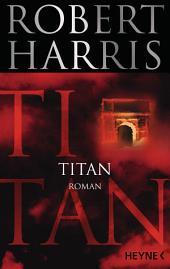 Titan: Roman