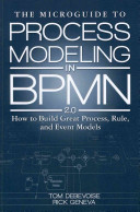 The MicroGuide to Process Modeling in BPMN 2 0 PDF