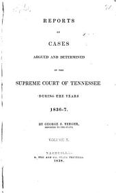Reports of cases argued and determined in the Supreme Court of Tennessee [1818-1837]: Volume 10