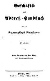 Geschäfts- und Addreß-Handbuch für den Regierungsbezirk Niederbayern