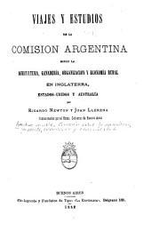 Viajes y estudios de la Comisión argentina sobre la agricultura, ganadería, organización y economía rural en Inglaterra, Estados-Unidos y Australia: Volúmenes 1-2