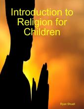 Introduction to Religion for Children