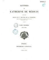 Lettres de Catherine de Médicis