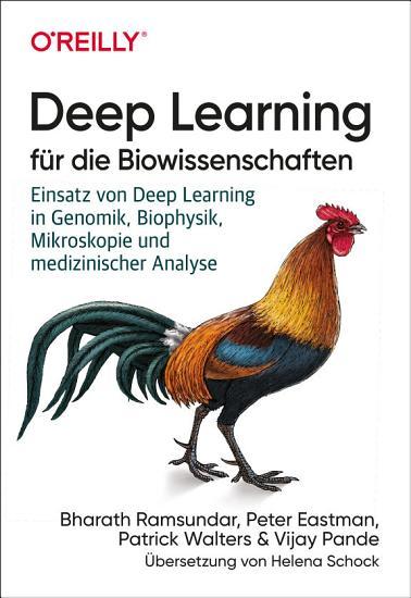 Deep Learning f  r die Biowissenschaften PDF
