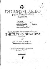 D. DIONYSII AREOpagitae De mystica Theologia lib. I.