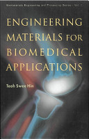Engineering Materials for Biomedical Applications PDF