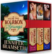 Bourbon Springs Box Set: Volume II, Books 4-6