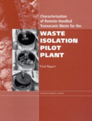 Characterization of Remote Handled Transuranic Waste for the Waste Isolation Pilot Plant PDF