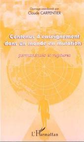 CONTENUS D'ENSEIGNEMENT DANS UN MONDE EN MUTATION : Permanences et ruptures