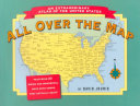 All Over the Map  an Extraordinary Atlas of the United States PDF