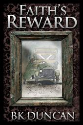 Faith's Reward: A prequel to the historical crime novel, Foul Trade