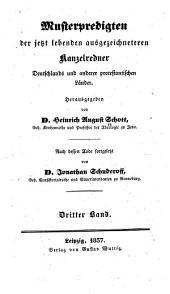 Musterpredigten der jetzt lebenden ausgezeichneteren kanzelredner Deutschlands und anderer protestantischen länder ...