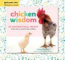 Chicken Wisdom Frame Ups