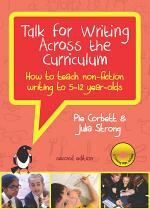 EBOOK: Talk for Writing across the Curriculum: How to teach non- fiction writing to 5-12 year- olds