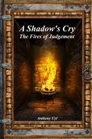 A Shadow s Cry  The Fires of Judgement PDF