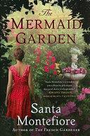 The Mermaid Garden
