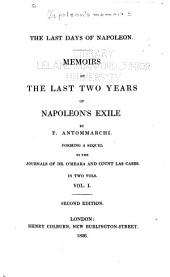 The Last Days of Napoleon: Memoirs of the Last Two Years of Napoleon's Exile, Volume 18