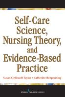 Self Care Science  Nursing Theory and Evidence Based Practice PDF