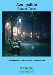 Azul Pálido: 2ª mejor obra Concurso Novela Castelldefels 2014