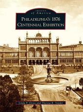 Philadelphia's 1876 Centennial Exhibition