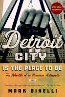 Detroit City Is the Place to Be PDF