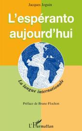 L'espéranto aujourd'hui: La langue internationale
