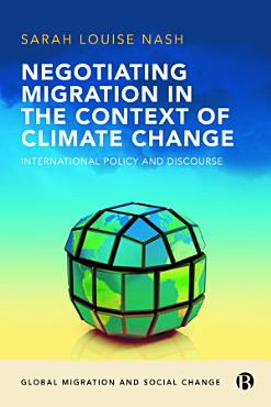 Negotiating Migration in the Context of Climate Change PDF