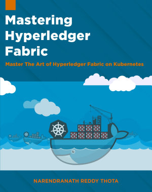 Mastering Hyperledger Fabric PDF