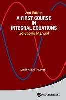 First Course In Integral Equations  A  Solutions Manual  Second Edition  PDF