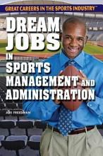 Dream Jobs in Sports Management and Administration PDF