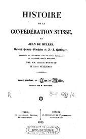 Histoire de la Confédération Suisse: Volume6
