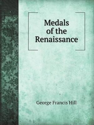 Medals of the Renaissance PDF