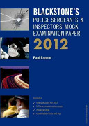 Blackstone s Police Sergeants    Inspectors  Mock Examination Paper 2012 PDF