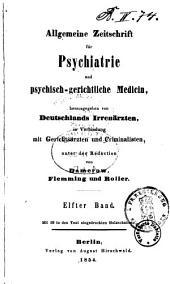 Allgemeine Zeitschrift für Psychiatrie und psychisch-gerichtliche Medizin: Band 11