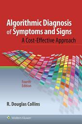 Algorithmic Diagnosis of Symptoms and Signs: Edition 4